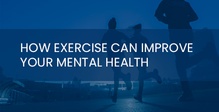 How exercise can improve mental health